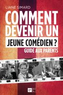 Comment devenir un jeune comédien ? Guide aux parents
