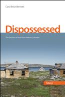 Dispossessed : The Eviction of Inuit from Hebron, Labrador