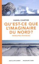 Qu'est-ce que l'imaginaire du Nord ?  Principes éthiques
