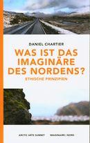 Was ist das Imaginare des Norden?  Ethische Prinzipien