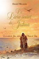 Le Livre secret de Jeshua 02 : Les saisons de l'Accomplissement