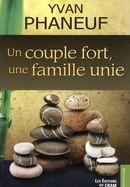 Un couple fort, une famille unie