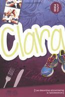 Clara, Les désordres alimentaires à l'adolescence