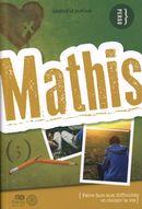 Mathis : Faire face aux difficultés et choisir la vie