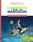 Mission méditation  Pour des élèves épanouis, calmes et concentrés