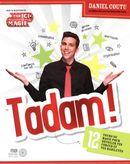 Tadam !  12 tours de magie pour dévoiler tes forces et tes habiletés