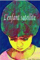 L'enfant satellite
