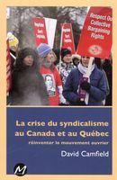 La crise du syndicalisme au Canada et au Québec