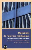 Mutations de l'univers médiatique