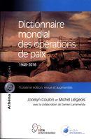 Dictionnaire mondial des opérations de paix 1948-2016 3e édi