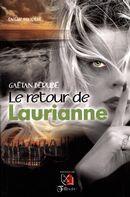 Le retour de Laurianne