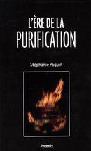 L'ère de la purification