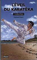 Karatéka 01 : L'éveil du karatéka