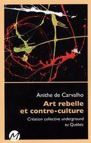 Art rebelle et contre-culture