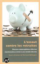 L'assaut contre les retraites