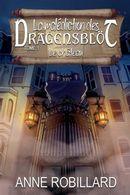 La malédiction des Dragensblöt 01 : Le château