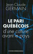 Le pari québécois d'une culture avant le pays