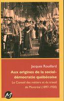 Aux origines de la social-démocratie québécoise