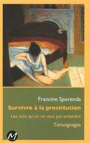 Survivre à la prostitution : Les voix qu'on ne veut pas entendre