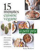 15 minutes : Cuisine végane à petit prix