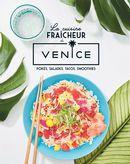 La cuisine fraîcheur du Venice : Pokés, salades, tacos, smoothies