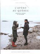 L'apéro au Québec : Cocktails locaux et de saison