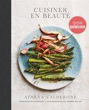 Cuisiner en beauté - Édition Québécoise