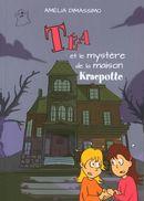 Téa et le mystère de la maison Kracpotte