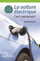 La voiture électrique : C'est maintenant!