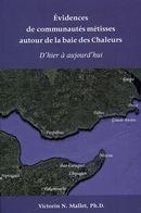 Évidences de communautés métisses autour de la baie des Chaleurs