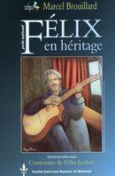Félix en héritage