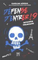 Défense d'entrer ! 09 :  Invasion française