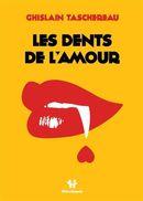 Les dents de l'amour