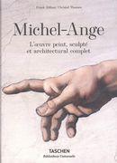 Michel-Ange : L'oeuvre peint, sculpté et architectural complet
