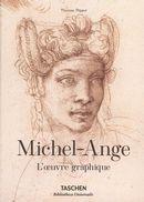 Michel-Ange : L'oeuvre graphique