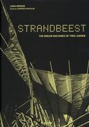 Strandbeest The dream machines of Theo Jansen