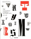 Type : A visual history ot typefaces and graphic styles 1628-1938