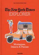 The New York Time Explorer : Montagnes, Déserts & Plaines