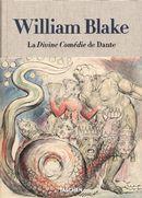 William Blake : La Divine Comédie de Dante