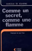 Comme un secret, comme une flamme