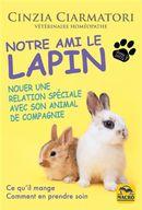 Notre ami le lapin : Nouer une relation spéciale avec son animal de compagnie