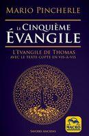 Le cinquième Évangile : L'Évangile de Thomas avec le texte copte en vis-à-vis