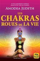 Les chakras roues de la vie