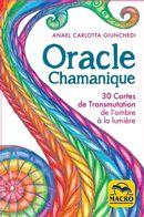 Oracle Chamanique : 30 Cartes de Transmutation de l'ombra à la lumière N.E.