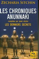 Les chroniques Anunnaki  N.E. : Les derniers secrets