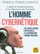 L'homme cybernétique : De l'intelligence artificielle à l'hybridation homme-machine