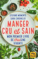 Manger cru & sain :  Mon premier livre de crusine vivante N.E