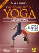 L'enseignement du yoga 02 : Le séquençage N.E.