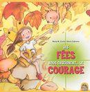 Les fées nous enseignent... le courage