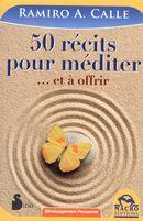 50 récits pour méditer...et à offrir